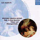 W. A. Mozart: Flute Quartets - Oboe Quartet/Les Adieux
