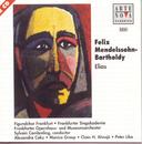 Mendelssohn: Elias/Sylvain Cambreling