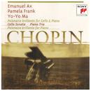 Chopin: Chamber Music/Yo-Yo Ma & Emanuel Ax