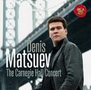 Denis Matsuev - The Carnegie Hall Concert/Denis Matsuev