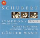 Schubert: Symphony No. 5 & Rosamunde/Günter Wand
