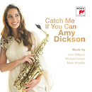 Catch Me If You Can/Amy Dickson