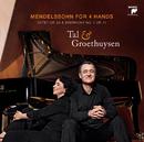 Mendelssohn-Bartholdy: Piano Works for 4 Hands/Tal & Groethuysen