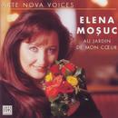 Arte Nova Voices: Elena Mosuc/Elena Mosuc