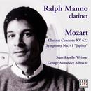 "Mozart: Clarinet Concerto/Symphony K. 551""Jupiter""/Ralph Manno"