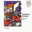Brahms: Piano Trios Vol.2/Trio Opus 8