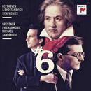 Beethoven & Shostakovich: Symphonies No. 6/Michael Sanderling