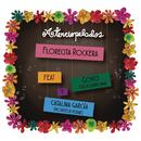 Florecita Rockera feat.Goyo,Catalina García/Aterciopelados