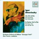 Stravinsky: Le Baiser De La Fée / Jeu De Cartes/Alun Francis