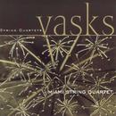Vasks: String Quartets/Miami String Quartet