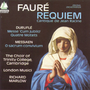 Fauré/Duruflé/Messiaen/The Choir Of Trinity College, Cambridge