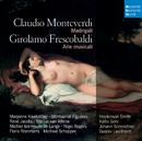 Monteverdi & Frescobaldi: Madrigali/René Jacobs