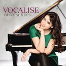 Vocalise/Olga Scheps