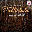 Schumann: Fantasiestücke op. 73, Dichterliebe op. 48, Andante und Variationen op. 46/Jan Vogler & Hélène Grimaud