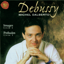 Debussy: Preludes Livre 1 / Images Livre 1/Michel Dalberto