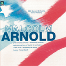 Arnold: Philharmonic Concerto/Anniversary Overture/Peterloo Overture/Flourisch For Orchestra/Water Music/ Symphony For Strings/Beckus The Dandiprait/Vernon Handley