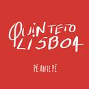 Pé ante Pé/Quinteto Lisboa