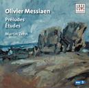 Messiaen: Piano Works Vol. 3/Martin Zehn