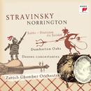 Stravinsky: Works For Chamber Orchestra/Sir Roger Norrington