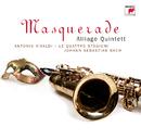 Masquerade/Alliage Quintett