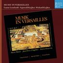 Musik in Versailles/Sigiswald Kuijken & Gustav Leonhardt