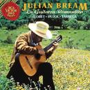 La Guitarra Romantica: Llobet - Pujol - Tárrega/Julian Bream