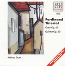 Thieriot: Octet op. 62 And Quintet op. 80/Mithras Octet