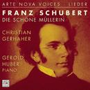 Schubert: Die schöne Müllerin/Christian Gerhaher
