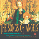 The Songs Of Angels/The Choir Of Trinity College, Cambridge