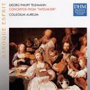 Telemann: Tafelmusik/Collegium Aureum