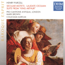 Purcell: Vocalworks + Suite From King Arthur/Pro Cantione Antiqua London