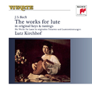 Bach: Complete Works For Lute/Lutz Kirchhof
