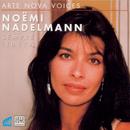 Arte Nnova Voices: Noemi Nadelmann/Noemi Nadelmann