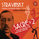 Stravinsky: Le sacre du printemps (Original Version 1913 & Revised Version 1967)/David Zinman