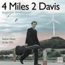 4 Miles, 2 Davis/Augustin Wiedemann