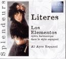 Literes: Lo Elementos Opéra Harmonique Dans Le Style Espagnol/Al Ayre Español