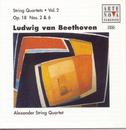 Beethoven: String Quartets Vol. 2 / Op. 18/2 And Op. 18/6/Alexander String Quartet