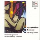 Rossini: 6 Sonatas for Strings/Michail Gantvarg