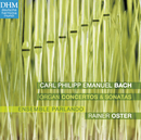 C.P.E. Bach: Organ Works/Rainer Oster
