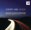 Scarlatti & Cage Sonatas/David Greilsammer