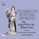 The Glory (????) Of The Human Voice (Remastered)/Florence Foster Jenkins