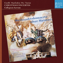Weihnachtskonzerte alter Meister - Christmas Concertos (Corelli/Tartini/Pez/Manfredini)/Collegium Aureum