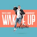 SignorHunt - Wake Up Edition/Rocco Hunt