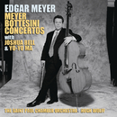 Meyer: Double Bass Concerto; Double Concerto; Bottesini: Double Bass Concerto No. 2; Grand Duo Concertant ((Remastered))/Edgar Meyer