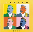 Caruso 2000 - The Digital Recordings/Enrico Caruso