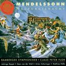 Mendelssohn / Walpurgisnacht/Claus Peter Flor
