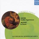 Haydn, Mozart: Grosse Orgelmesse/Te Deum/Augsburger Domsingknaben