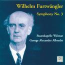 Furtwängler: Symphony No. 3/George Alexander Albrecht