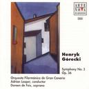 Gorecki: Symphony No. 3 For Orchestra And Soprano/Adrian Leaper
