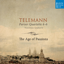 Telemann: Pariser Quartette 4-6/The Age of Passions
